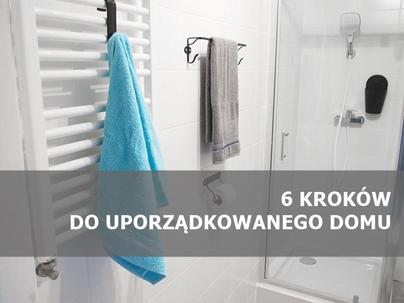 6 kroków do uporządkowanego domu